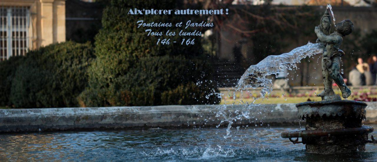Fontaines & Jardins d'Aix, c'est toute l'année en 2017 !