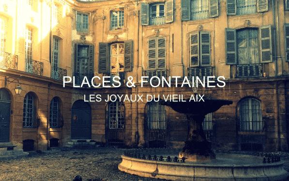 Une des places de la visite sur Aix-en-Provence